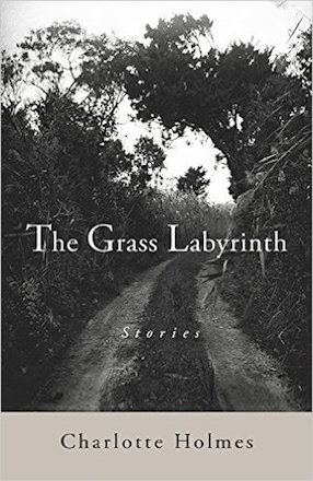 The Grass Labyrinth by Charlotte Holmes, cover image