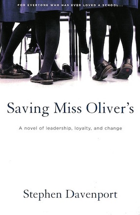 Cover of Stephen Davenport's first novel, Saving Miss Oliver's