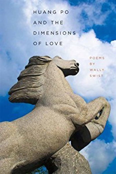 Huang Po and the Dimensions of Love by Wally Swist, cover image