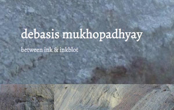 Site Review: Debasis Mukhopadhyay